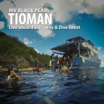 3 DAYS/4 NIGHTS MV BLACK PEARL TIOMAN ISLAND