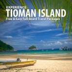 Tioman Island Free & Easy Full-board Packages